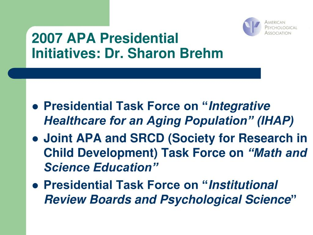 2007 APA Presidential