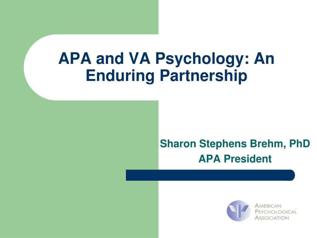 APA and VA Psychology: An Enduring Partnership
