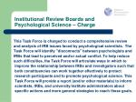 institutional review boards and psychological science charge