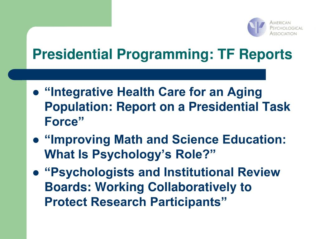 Presidential Programming: TF Reports