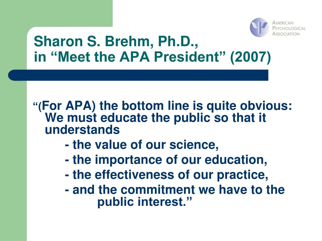 Sharon S. Brehm, Ph.D.,