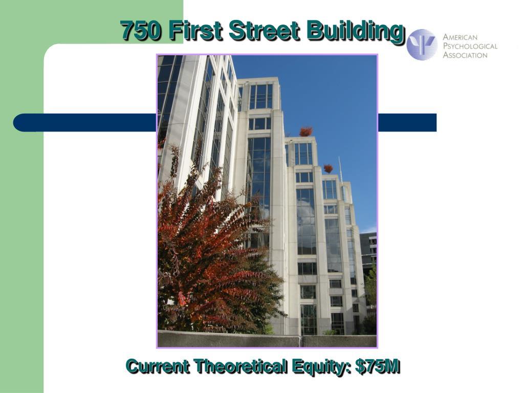 750 First Street Building
