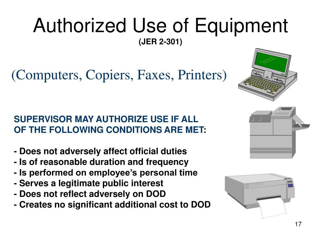 Authorized Use of Equipment