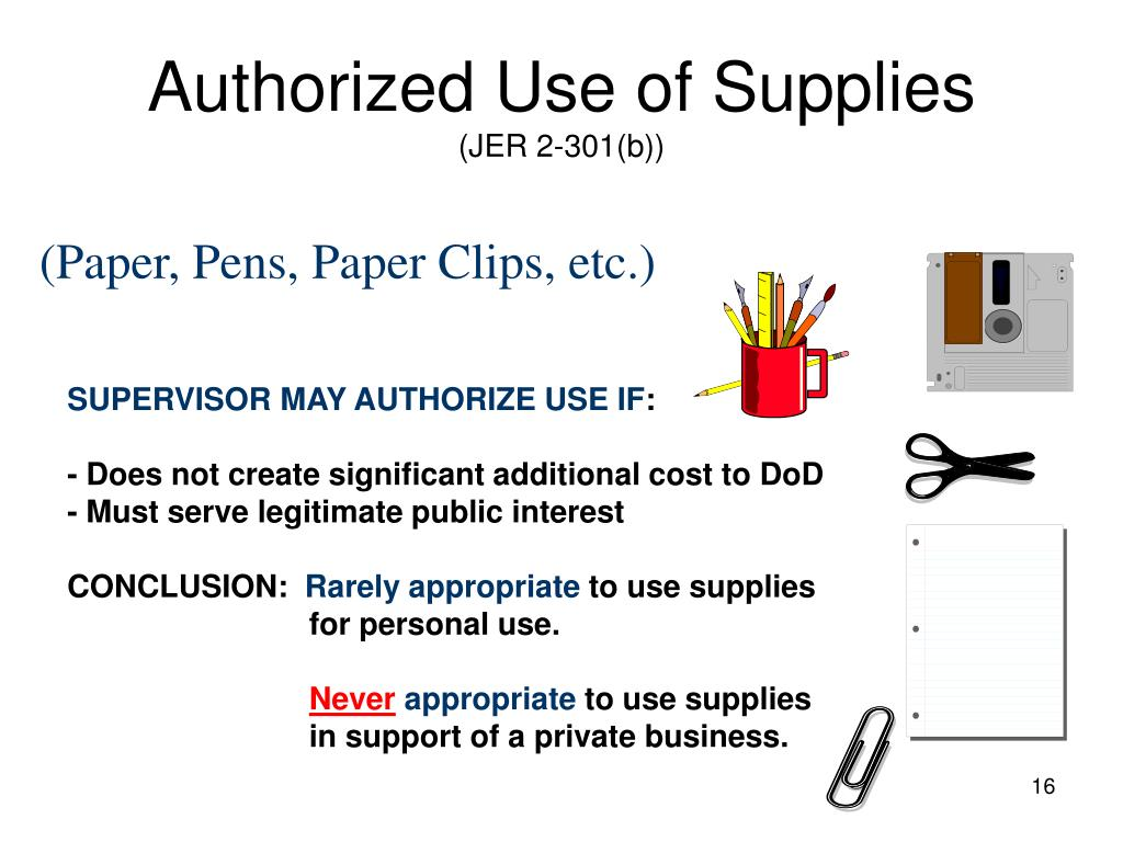 Authorized Use of Supplies
