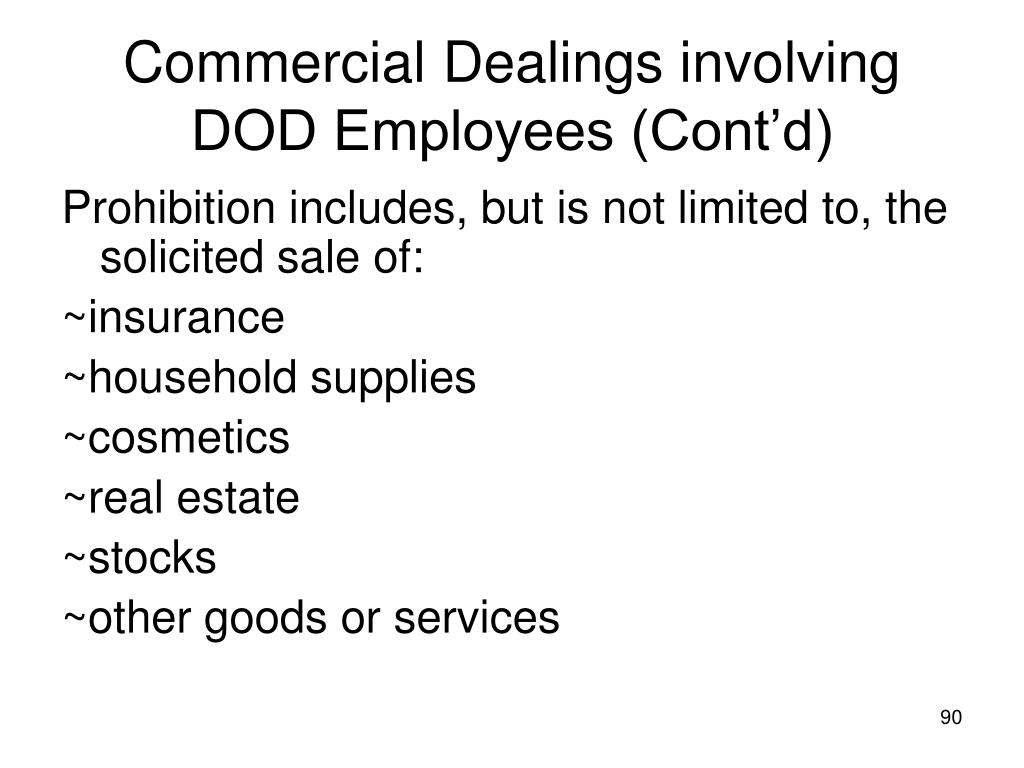 Commercial Dealings involving DOD Employees (Cont'd)