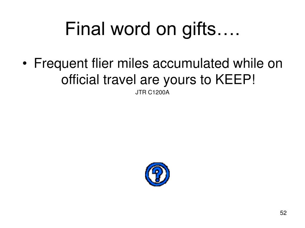 Final word on gifts….