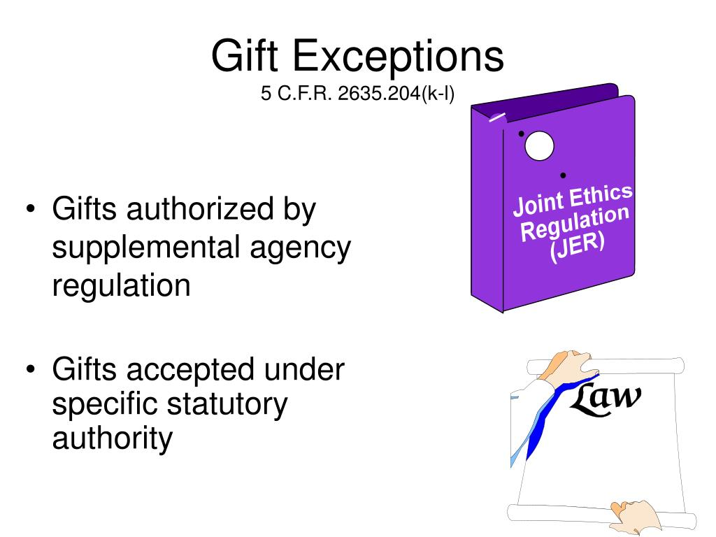 Gift Exceptions