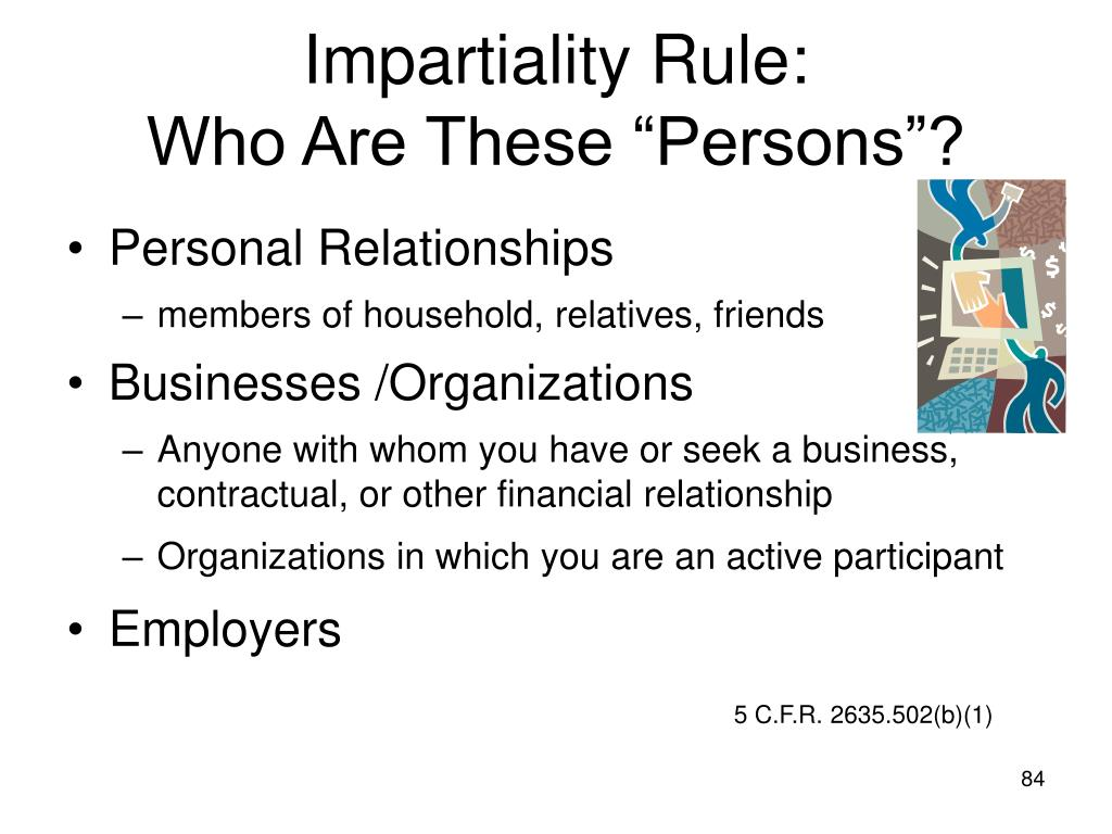 Impartiality Rule: