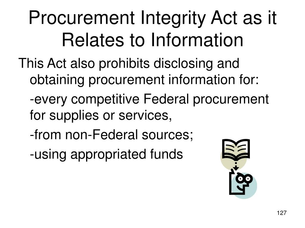 Procurement Integrity Act as it Relates to Information