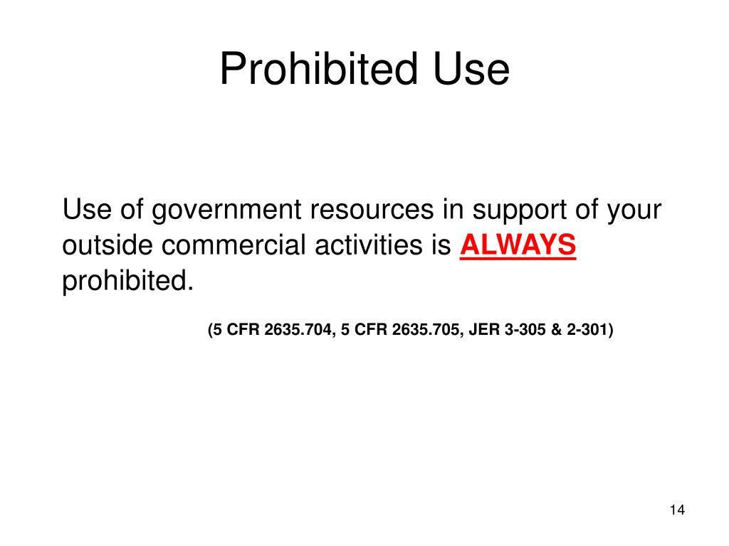 Prohibited Use