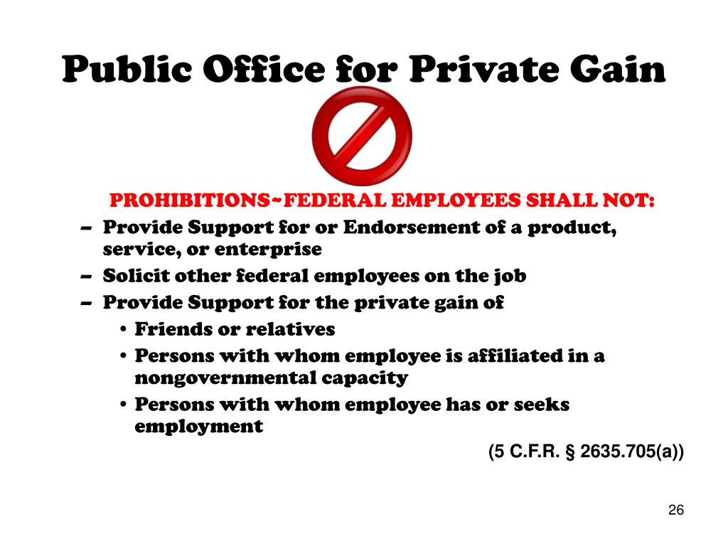 Public Office for Private Gain