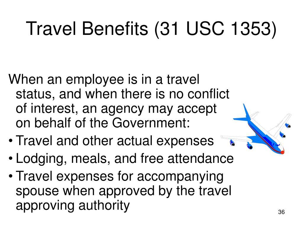 Travel Benefits (31 USC 1353)