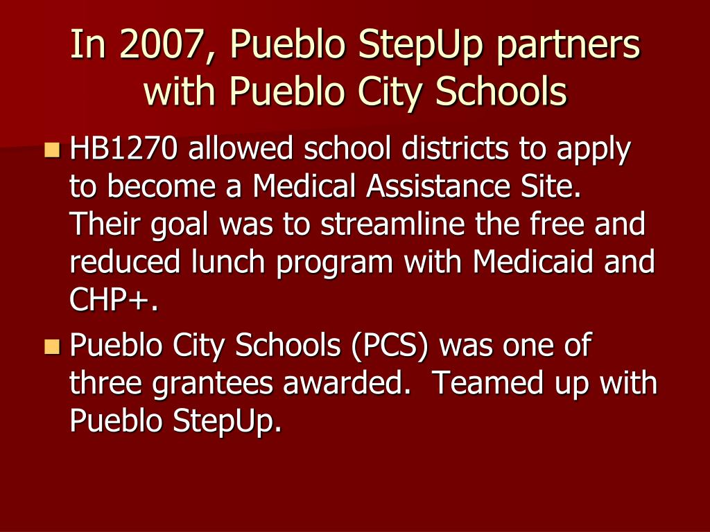 In 2007, Pueblo StepUp partners with Pueblo City Schools