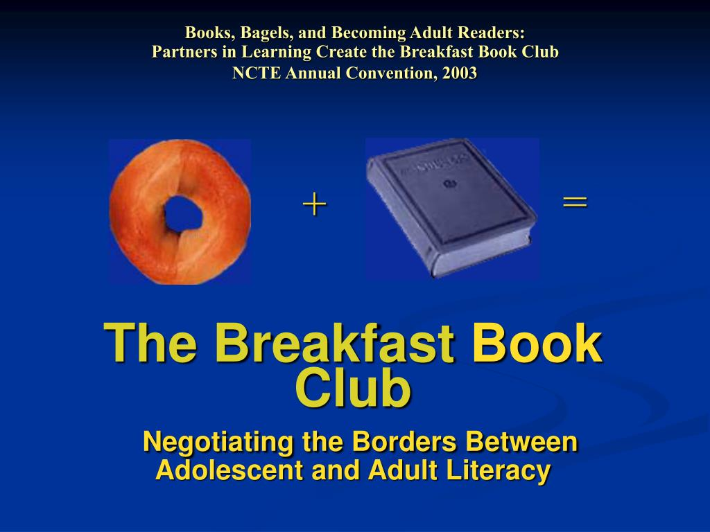 Books, Bagels, and Becoming Adult Readers: