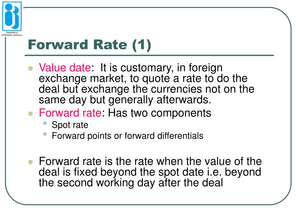Forward Rate (1)