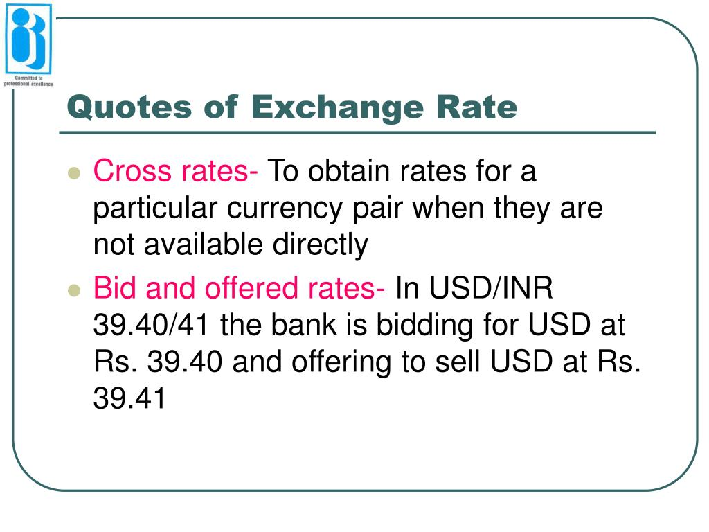 Quotes of Exchange Rate