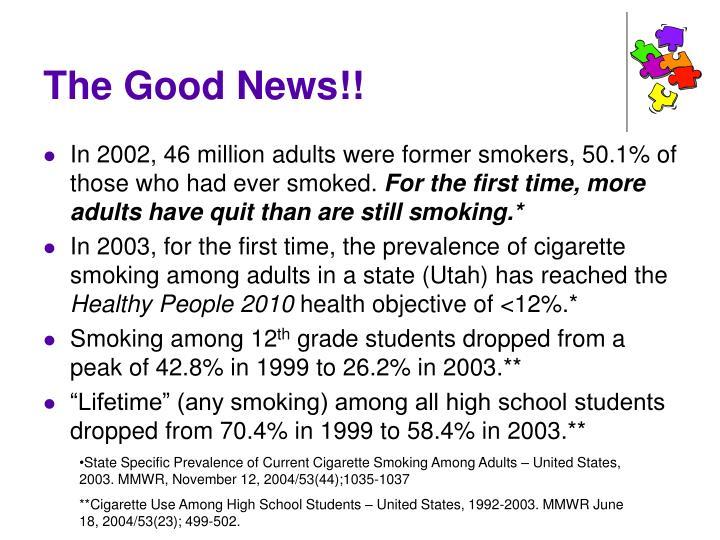The Good News!!