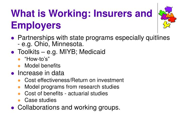 What is Working: Insurers and Employers