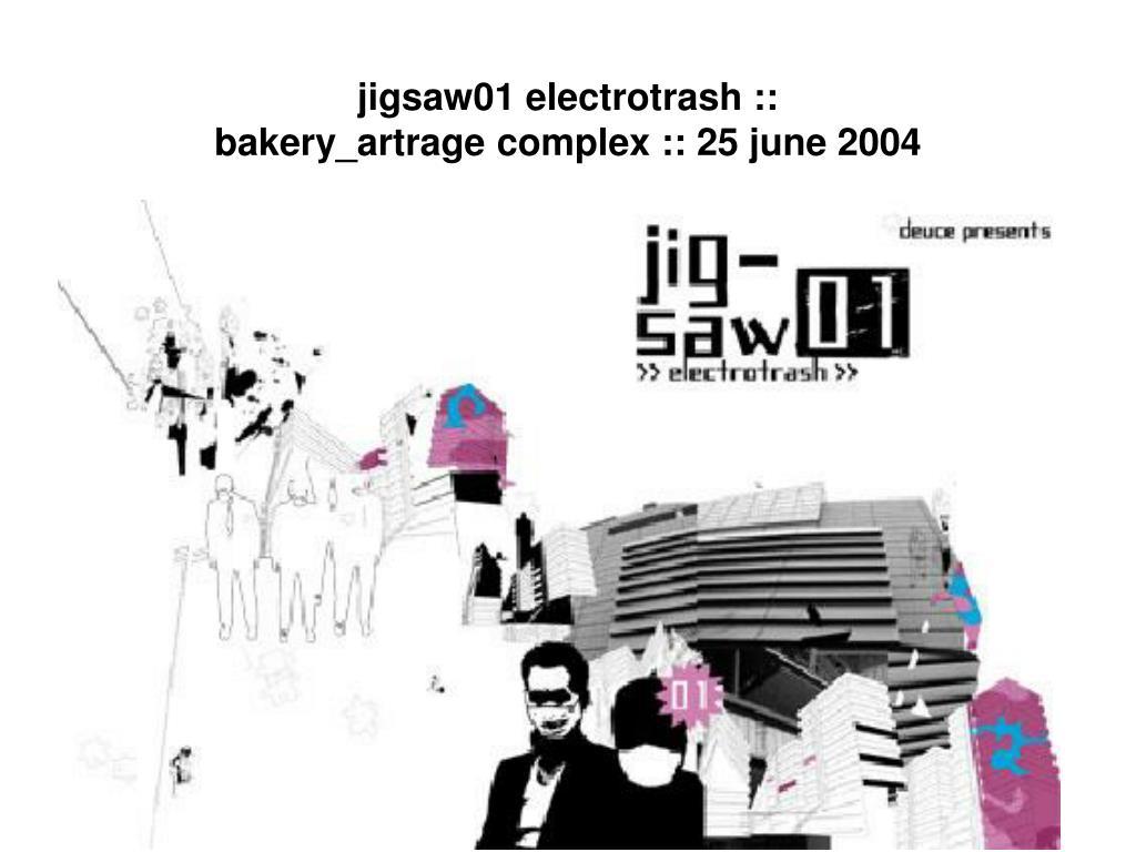 jigsaw01 electrotrash ::