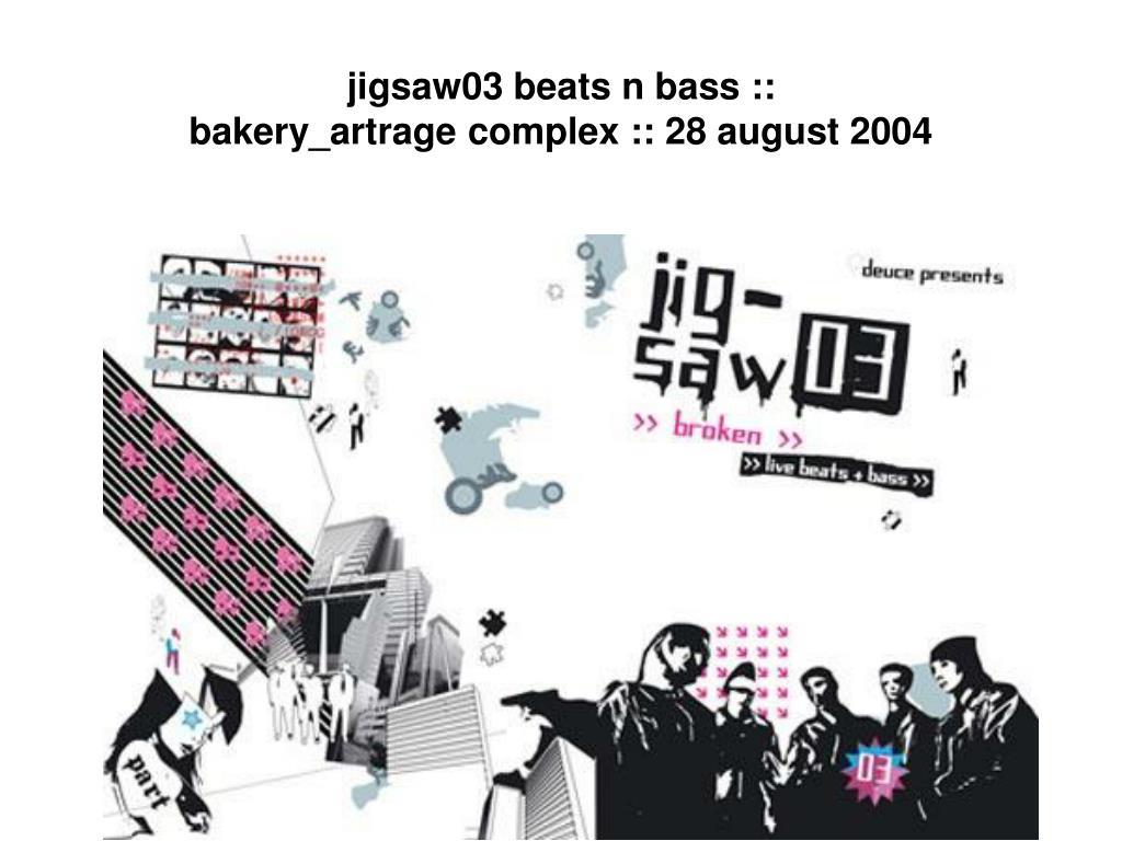 jigsaw03 beats n bass ::