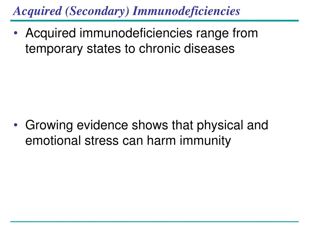 Acquired (Secondary) Immunodeficiencies