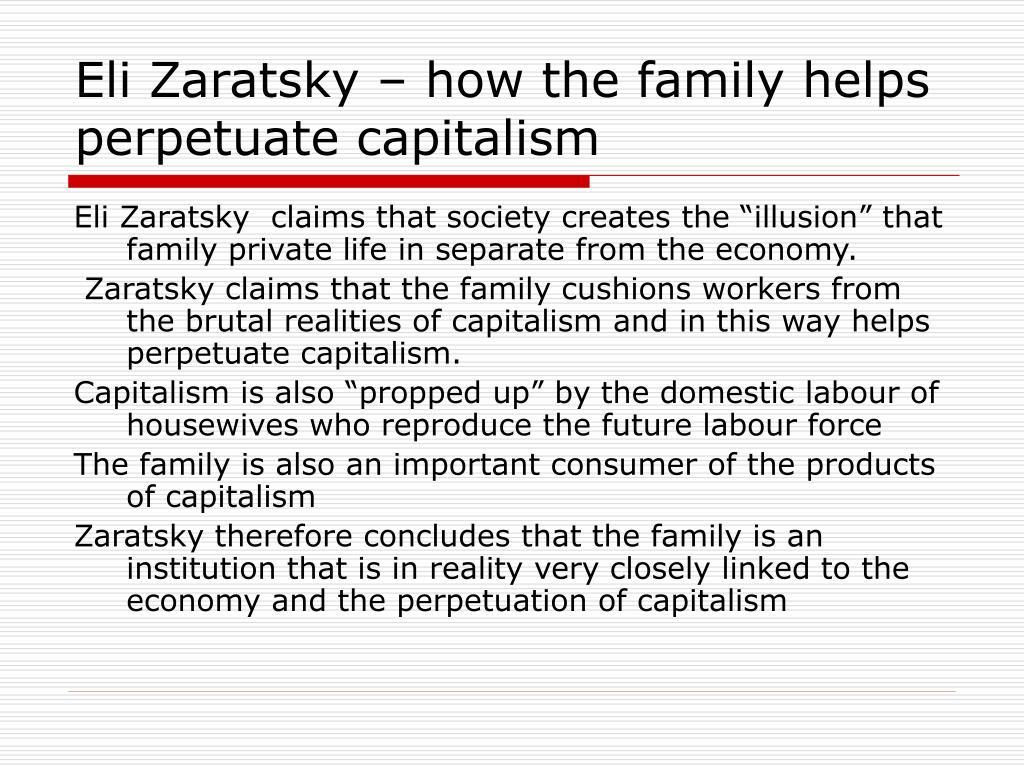 marxist view on the family Marxism to our understanding of families and households (24 marks)  engel's view this family structure is essential to capitalist society because of the.