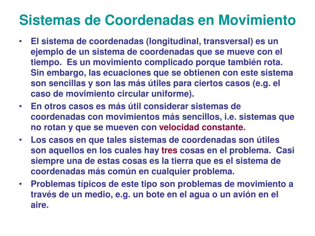 Sistemas de Coordenadas en Movimiento