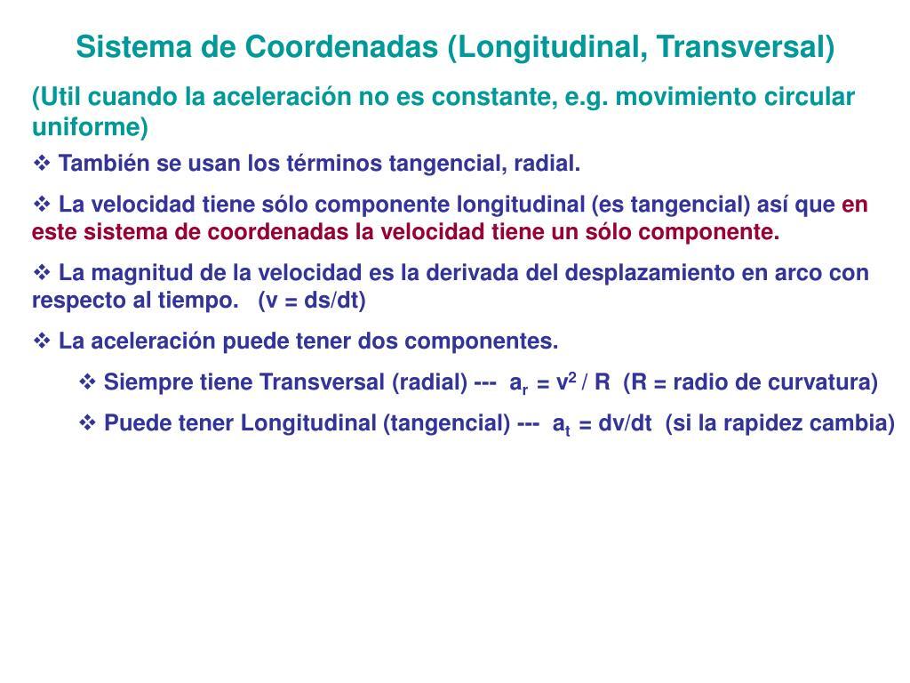 Sistema de Coordenadas (Longitudinal, Transversal)