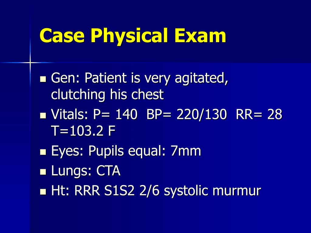 Case Physical Exam