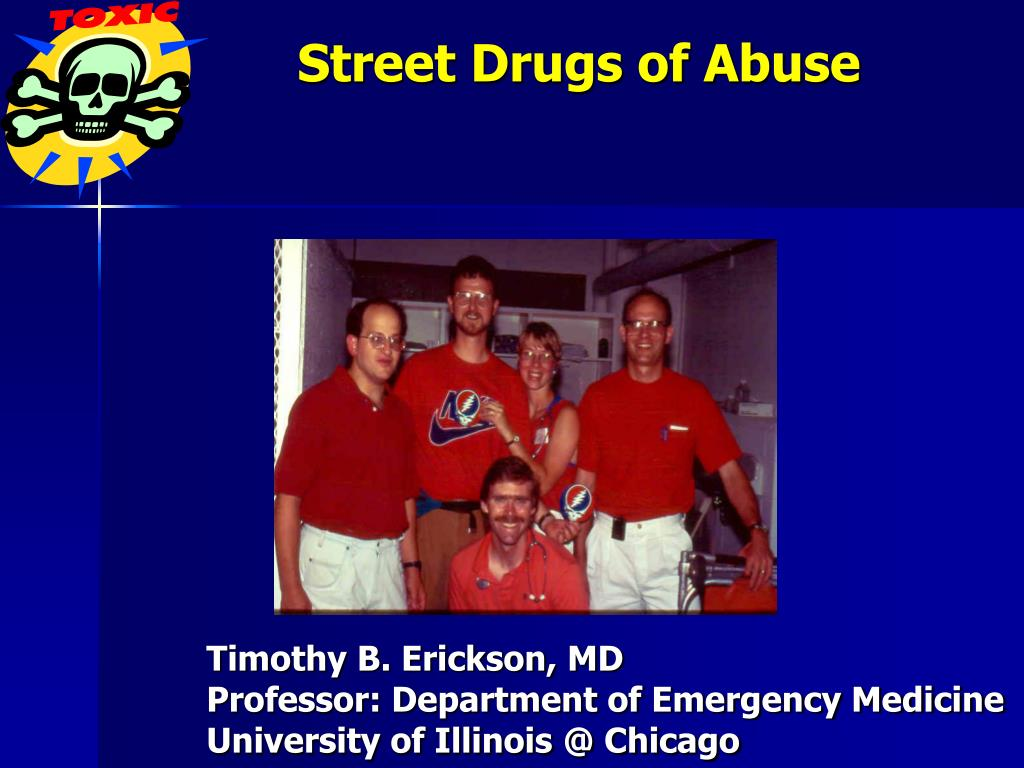 Street Drugs of Abuse