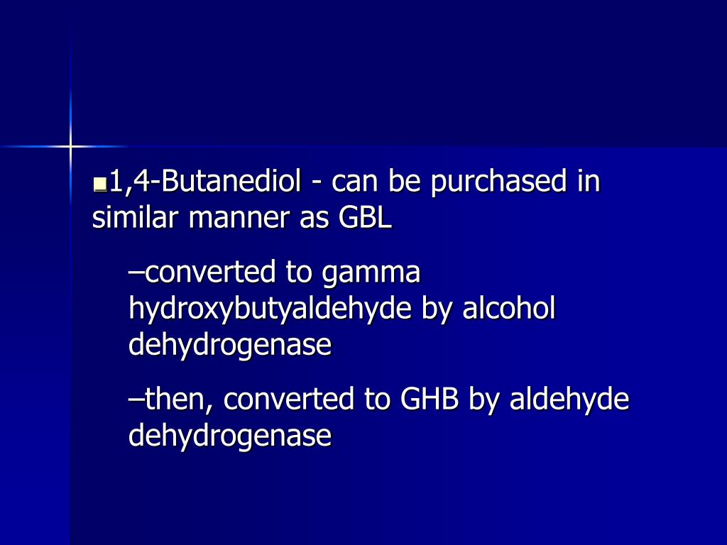 1,4-Butanediol - can be purchased in similar manner as GBL