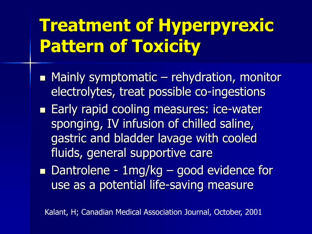 Treatment of Hyperpyrexic Pattern of Toxicity