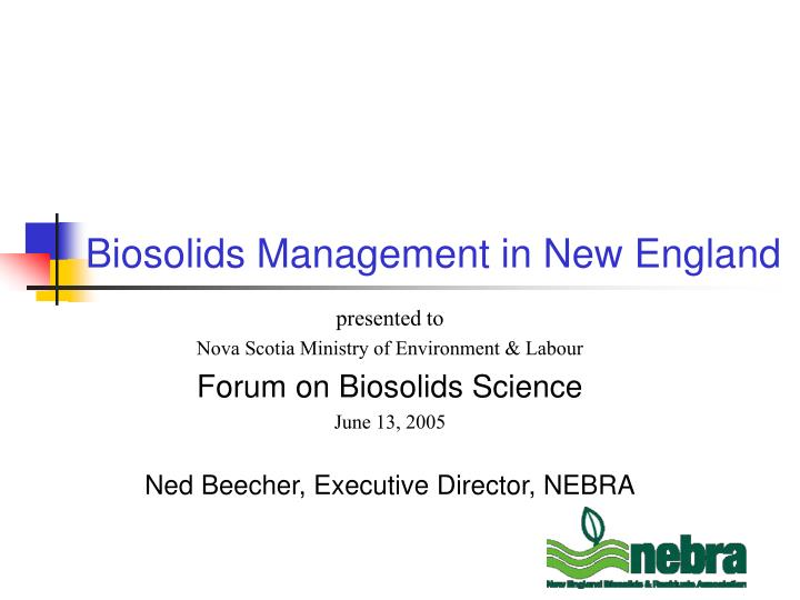 Biosolids management in new england l.jpg