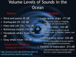 volume levels of sounds in the ocean