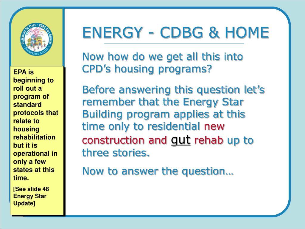 ENERGY - CDBG & HOME