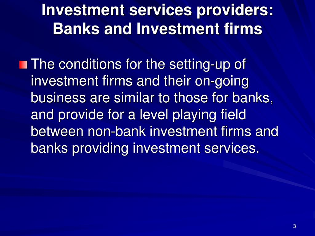 Investment services providers: