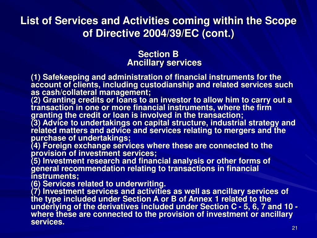 List of Services and Activities coming within the Scope of Directive 2004/39/EC (cont.)