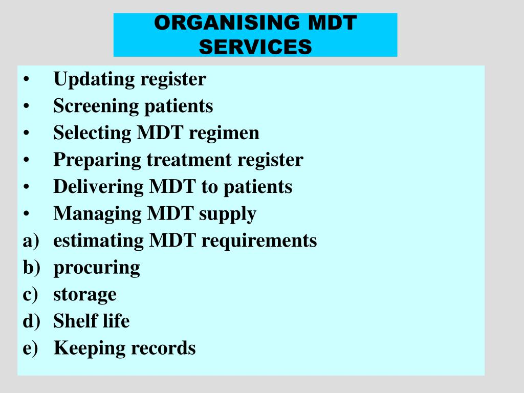 ORGANISING MDT SERVICES