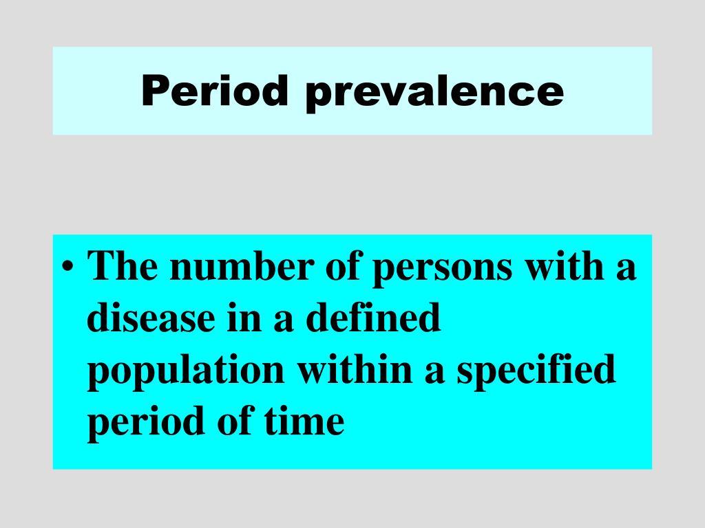 Period prevalence