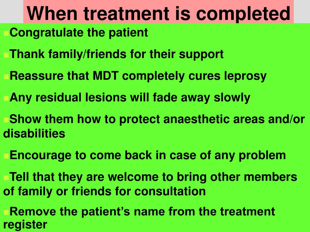 When treatment is completed