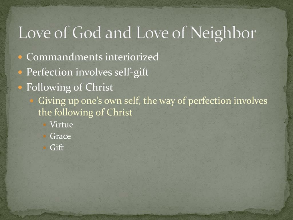 Love of God and Love of Neighbor