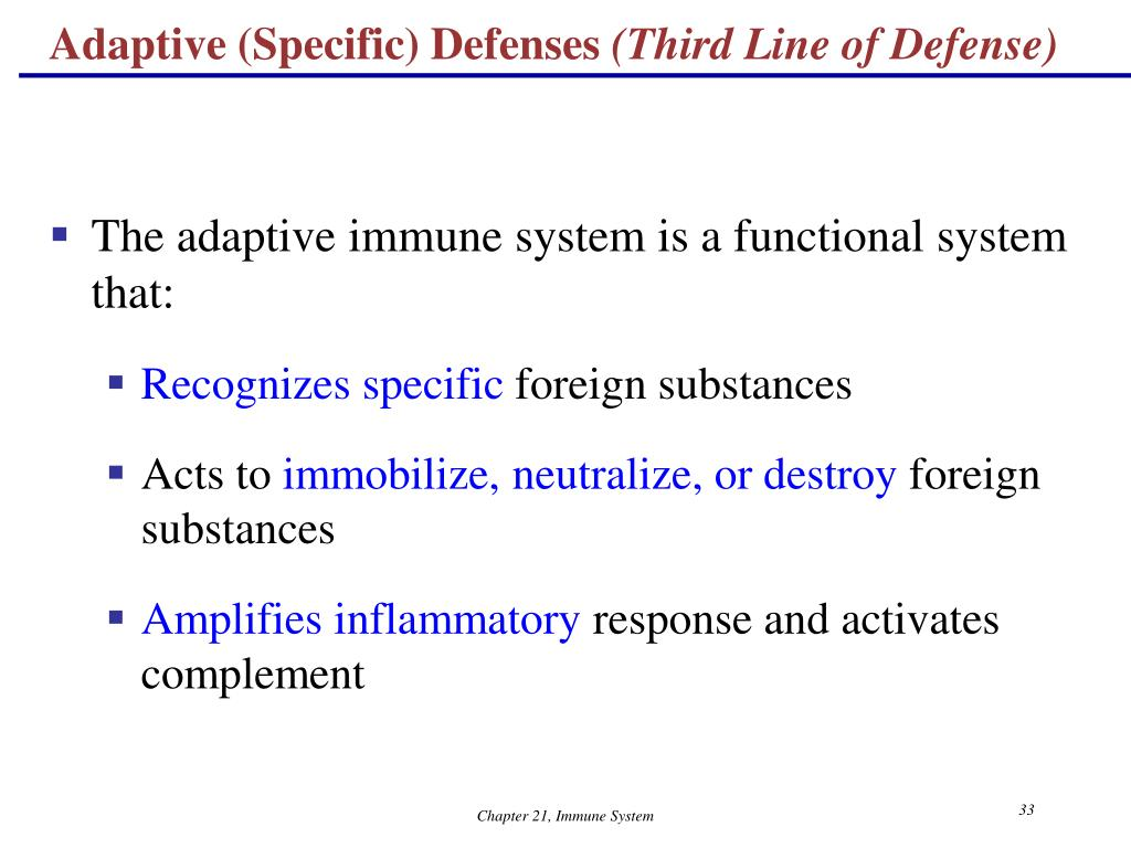 Adaptive (Specific) Defenses