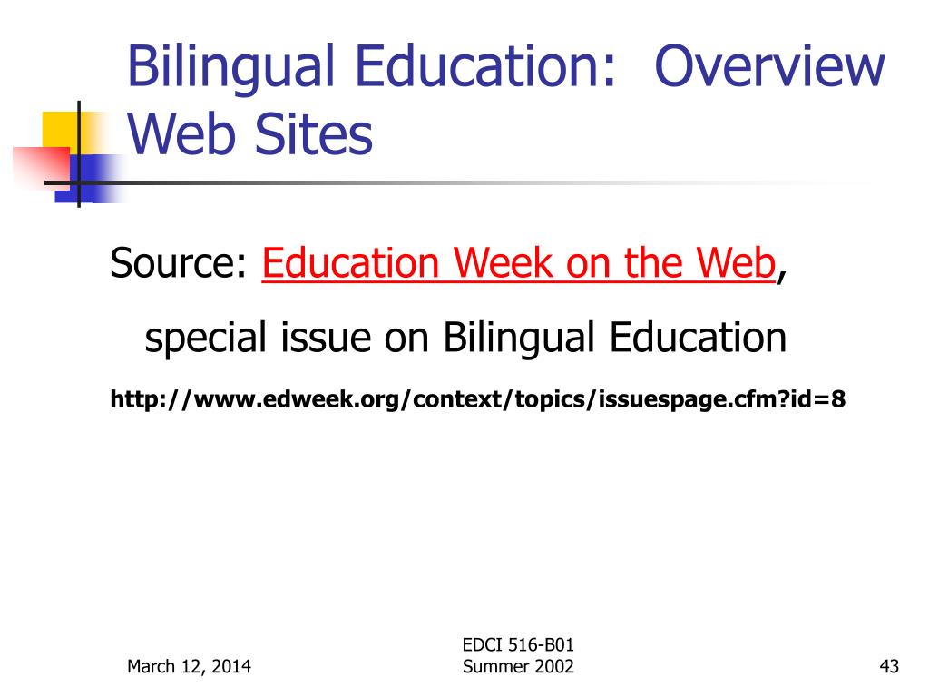 Bilingual Education:  Overview