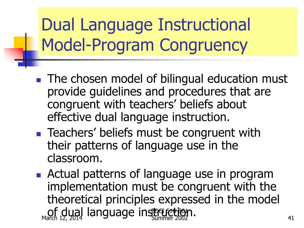 Dual Language Instructional Model-Program Congruency