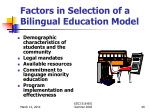 factors in selection of a bilingual education model