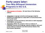 forty years later two way bilingual immersion programs in the u s