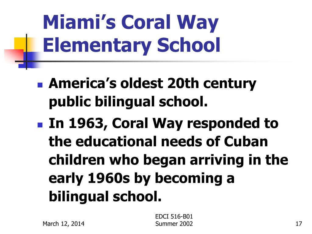Miami's Coral Way Elementary School