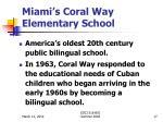 miami s coral way elementary school