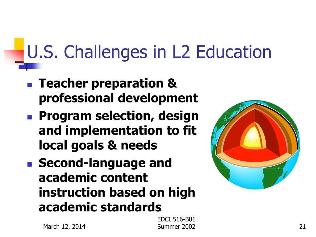 U.S. Challenges in L2 Education