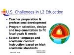 u s challenges in l2 education